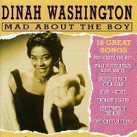 Cover Dinah Washington - Mad About The Boy - 18 Great Songs