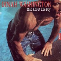 Cover Dinah Washington - Mad About The Boy