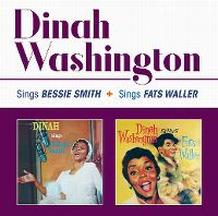 Cover Dinah Washington - Sings Bessie Smith + Sings Fat Waller