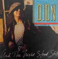 Cover Dion - And The Night Stood Still
