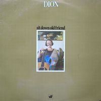 Cover Dion - Sit Down Old Friend
