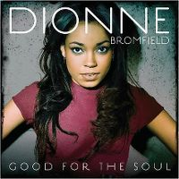 Cover Dionne Bromfield - Good For The Soul