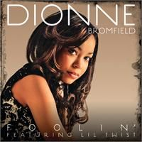 Cover Dionne Bromfield feat. Lil Twist - Foolin'