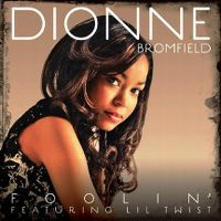 Cover Dionne Bromfield feat. Lil Twist - Foolin'