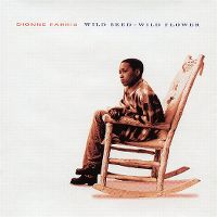 Cover Dionne Farris - Wild Seed - Wild Flower