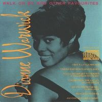 Cover Dionne Warwick - Walk On By And Other Favourites