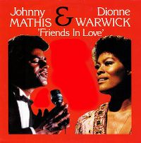 Cover Dionne Warwick & Johnny Mathis - Friends In Love