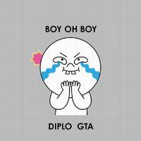 Cover Diplo / GTA - Boy Oh Boy