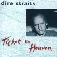 Cover Dire Straits - Ticket To Heaven