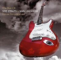 Cover Dire Straits & Mark Knopfler - Private Investigations - The Best Of