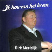 Cover Dirk Meeldijk - Ik hou van het leven