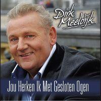 Cover Dirk Meeldijk - Jou herken ik met gesloten ogen