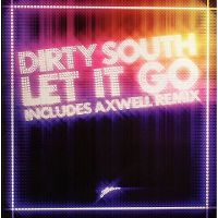 Cover Dirty South - Let It Go