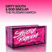 Cover Dirty South & Bob Sinclar - The Russian March
