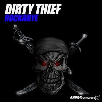 Cover Dirty Thief - Rockabye