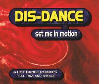 Cover Dis-Dance - Set Me In Motion