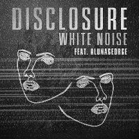 Cover Disclosure feat. AlunaGeorge - White Noise