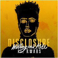 Cover Disclosure feat. Kwabs - Willing And Able