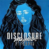 Cover Disclosure feat. Lorde - Magnets