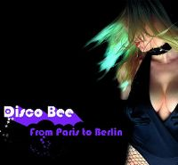 Cover Disco Bee - From Paris To Berlin