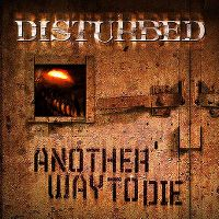 Cover Disturbed - Another Way To Die