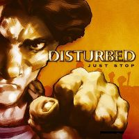 Cover Disturbed - Just Stop