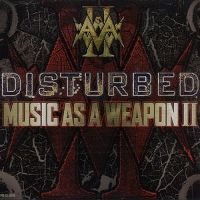 Cover Disturbed - Music As A Weapon II
