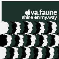 Cover Diva Faune - Shine On My Way