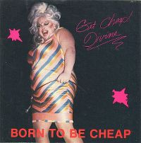 Cover Divine - Born To Be Cheap