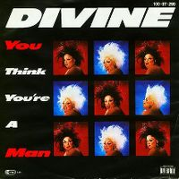 Cover Divine - You Think You're A Man