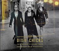 Cover Dixie Chicks - Not Ready To Make Nice