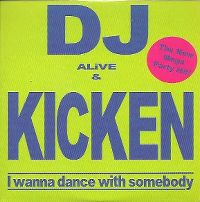 Cover DJ Alive & Kicken - I Wanna Dance With Somebody