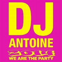 Cover DJ Antoine - 2014 - We Are The Party