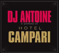 Cover DJ Antoine - A Weekend At Hotel Campari
