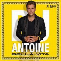 Cover DJ Antoine - Bella vita