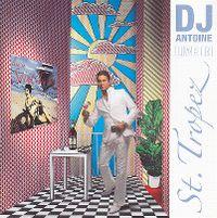 Cover DJ Antoine - Live In St. Tropez