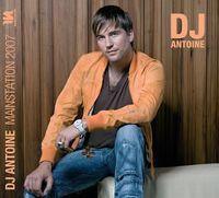 Cover DJ Antoine - Mainstation 07