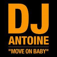 Cover DJ Antoine - Move On Baby
