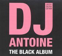 Cover DJ Antoine - The Black Album