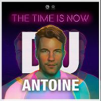 Cover DJ Antoine - The Time Is Now