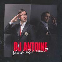 Cover DJ Antoine - Vive la révolution?