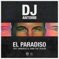 Cover DJ Antoine feat. Armando & Jimmi The Dealer - El Paradiso