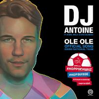 Cover DJ Antoine feat. Karl Wolf & Fito Blanko - Ole ole