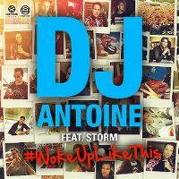 Cover DJ Antoine feat. Storm - #WokeUpLikeThis