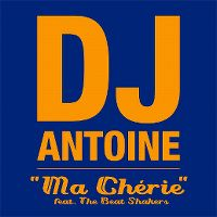 "Cover DJ Antoine feat. The Beat Shakers - ""Ma chérie"""