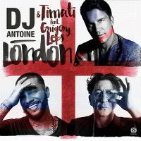 Cover DJ Antoine & Timati feat. Grigory Leps - London