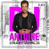 Cover DJ Antoine vs. Mad Mark - Crazy World
