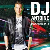 Cover DJ Antoine vs. Mad Mark - Ma chérie 2K12