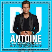 Cover DJ Antoine vs. Mad Mark - Sky Is The Limit