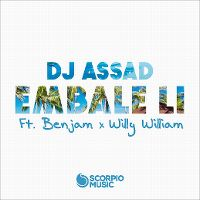 Cover DJ Assad feat. Benjam x Willy William - Embale li
